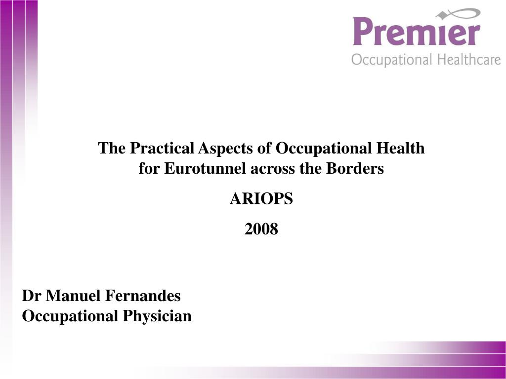 ppt the practical aspects of occupational health for eurotunnel