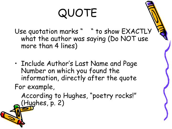 how to use quotes and page numbers in an essay Use quotation when the speaker or writer is an expert on the subject or an otherwise famous person whose specific words might be newsworthy, of general interest, or add credibility to your paper  give page numbers for plays without line numbers and for prose works:.