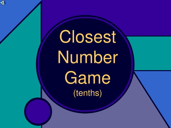closest number game tenths n.