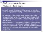 staff room experience trainee a early years