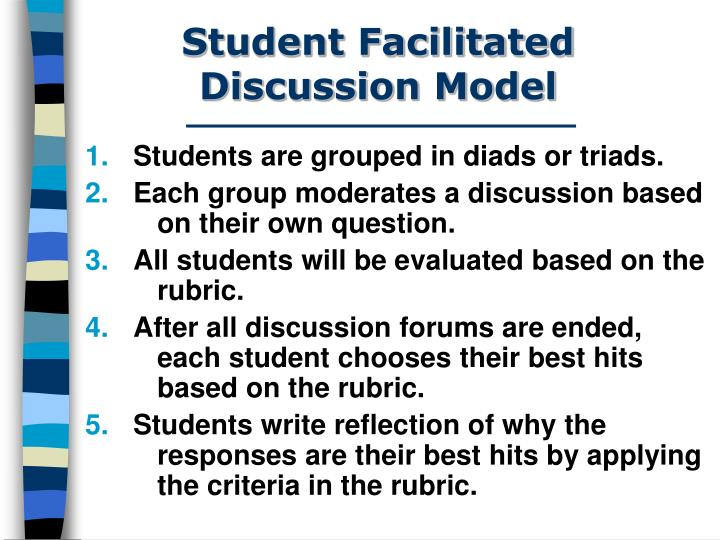 Student Facilitated Discussion Model
