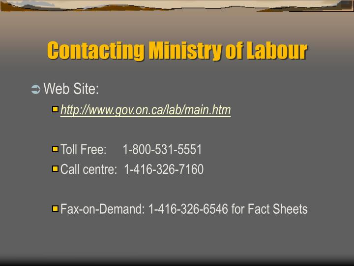 Contacting Ministry of Labour