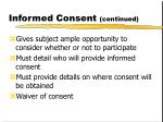 informed consent continued