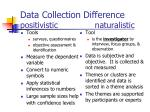 data collection difference positivistic naturalistic