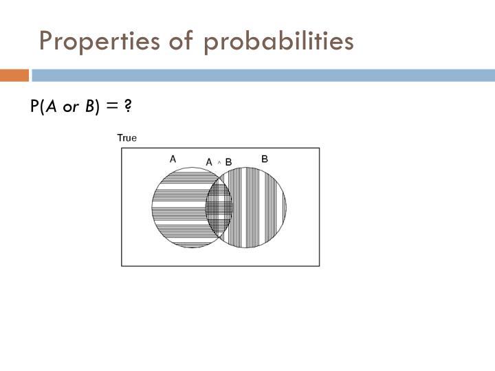 Properties of probabilities