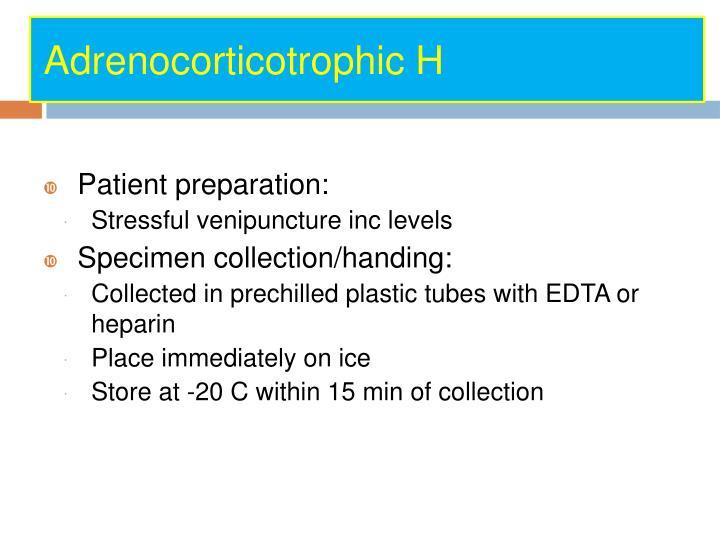 Adrenocorticotrophic H