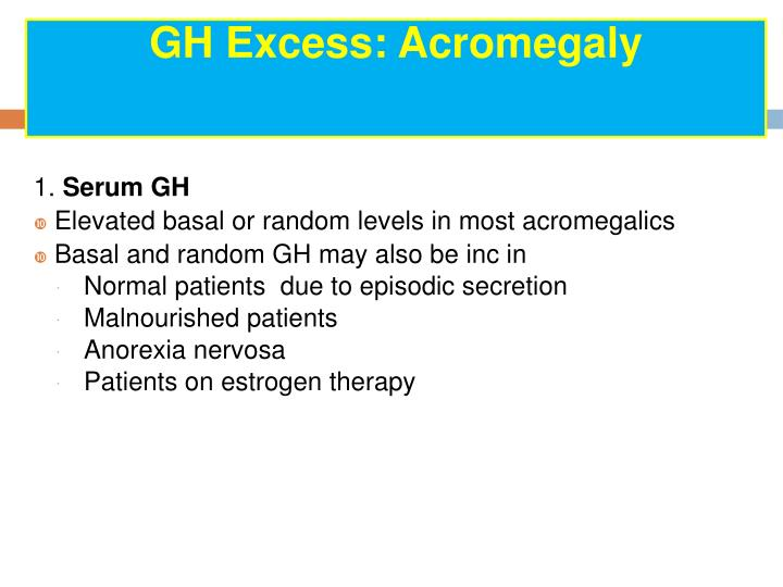 GH Excess: Acromegaly