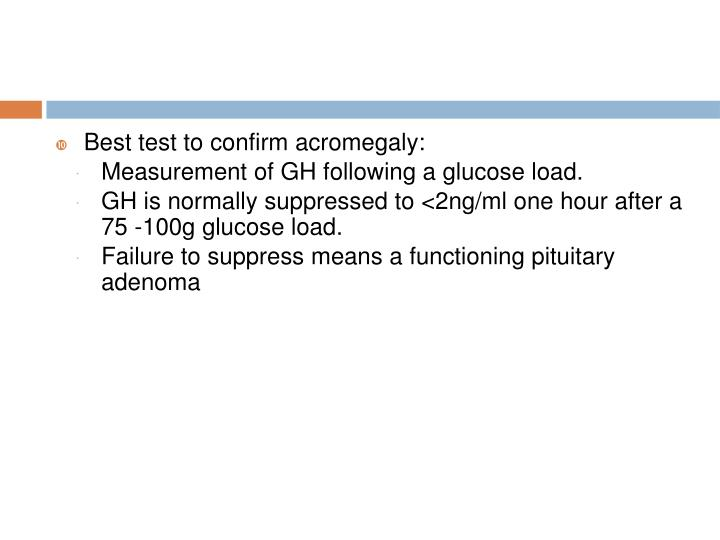 Best test to confirm acromegaly: