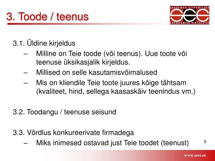 3. Toode / teenus
