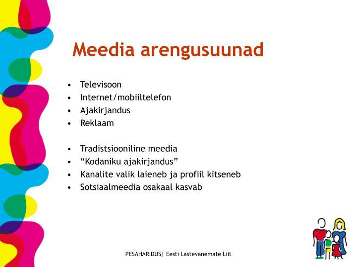 Meedia arengusuunad