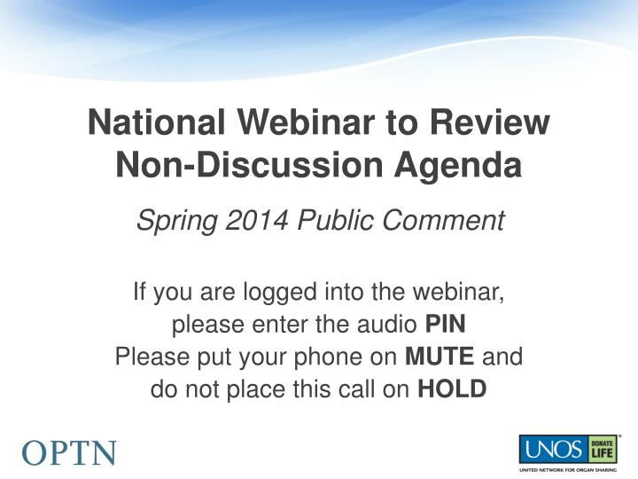 National webinar to review non discussion agenda