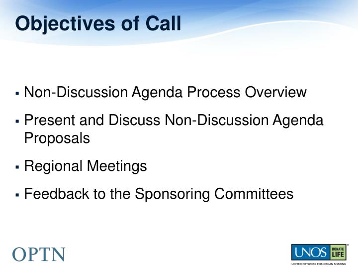 Objectives of call