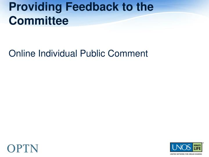 Providing Feedback to the Committee