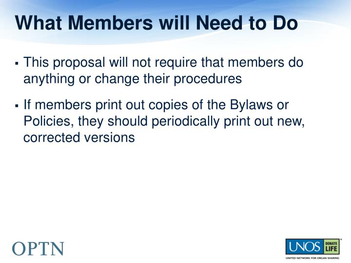What Members will Need to Do