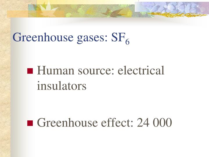 Greenhouse gases: SF