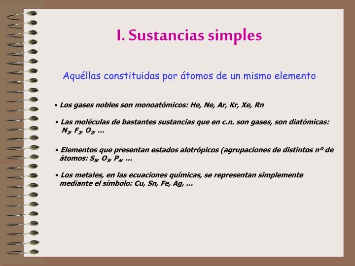 I. Sustancias simples