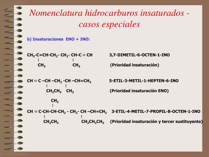 Nomenclatura hidrocarburos insaturados - casos especiales