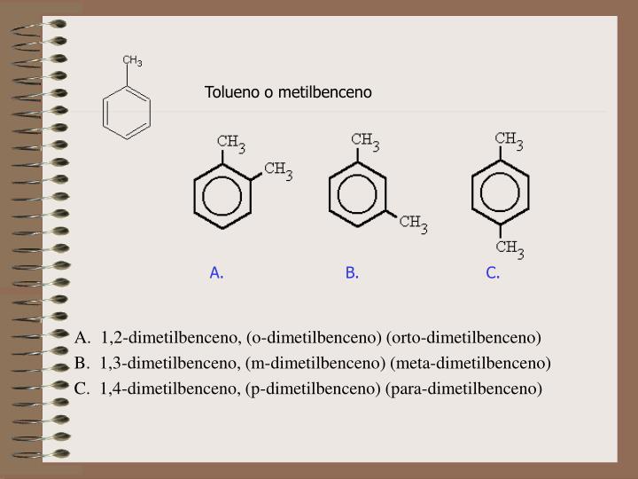 Tolueno o metilbenceno