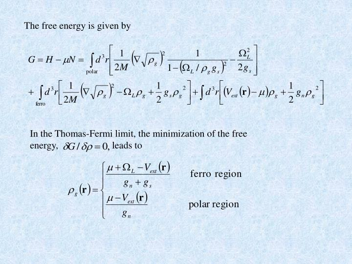 The free energy is given by