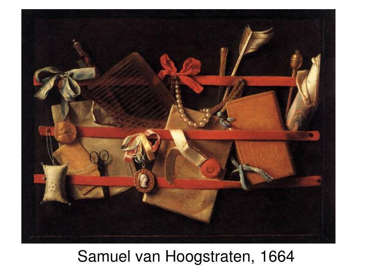 Samuel van Hoogstraten, 1664