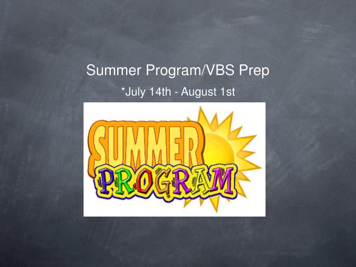 Summer Program/VBS Prep