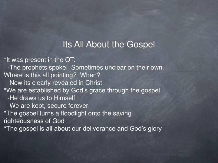 Its All About the Gospel