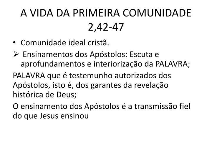 A VIDA DA PRIMEIRA COMUNIDADE 2,42-47