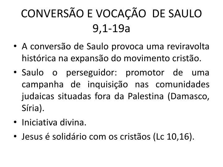 CONVERSÃO E VOCAÇÃO  DE SAULO