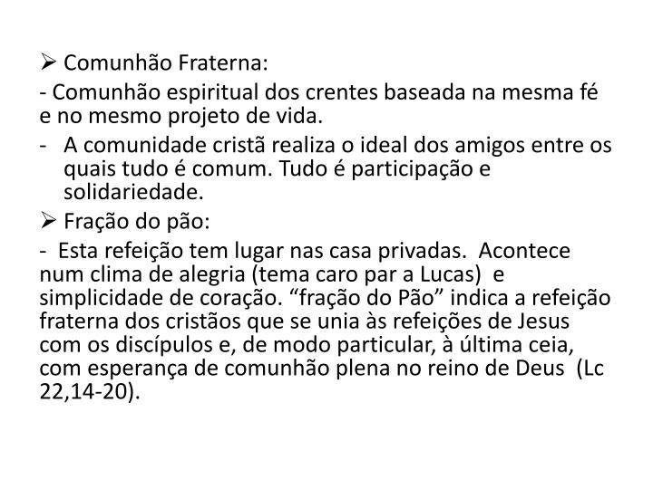 Comunhão Fraterna: