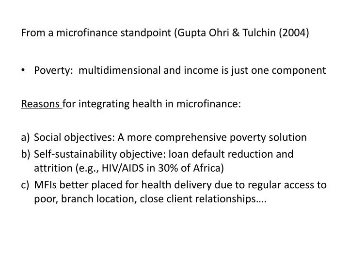 From a microfinance standpoint (Gupta Ohri & Tulchin (2004)