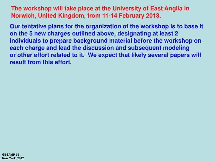 The workshop will take place at the University of East Anglia in
