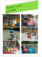 hopsakee week 2 april 200 9