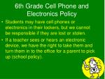 6th grade cell phone and electronics policy