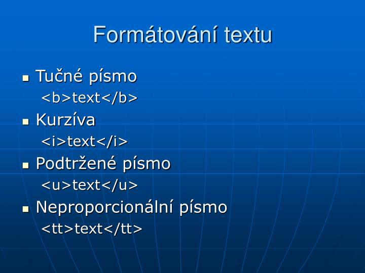 Formátování textu