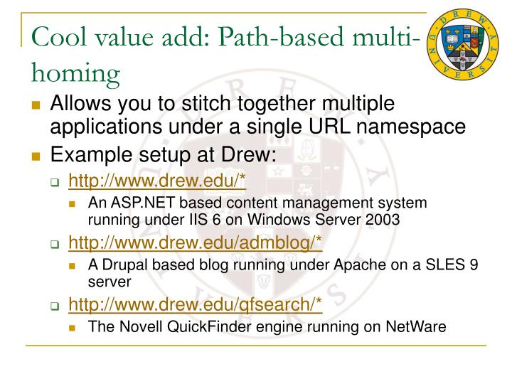 Cool value add: Path-based multi-homing