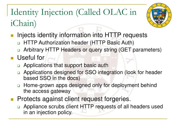 Identity Injection (Called OLAC in