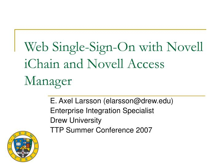 Web single sign on with novell ichain and novell access manager