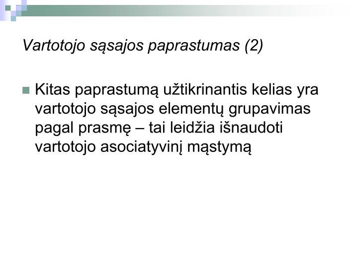 Vartotojo sąsajos paprastumas (2)