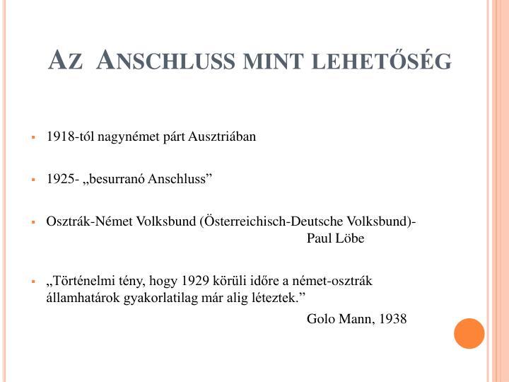 Az  Anschluss mint lehetőség