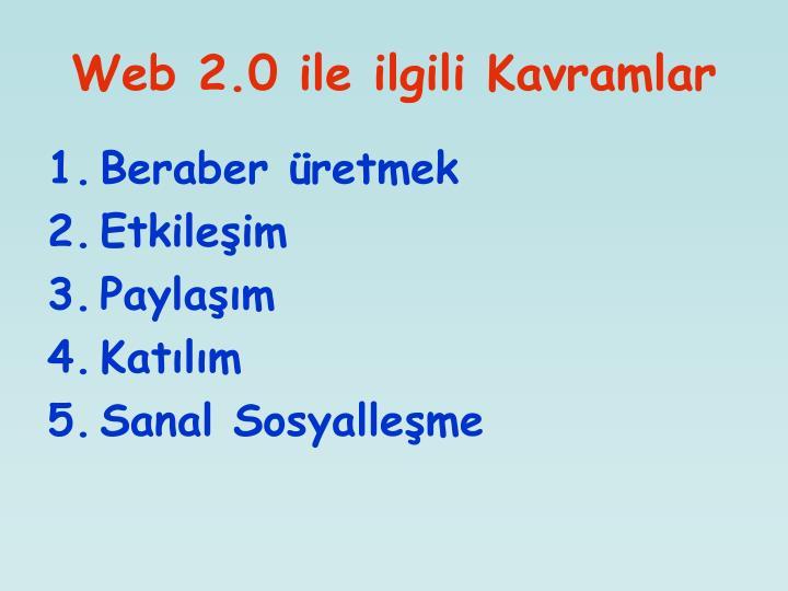 Web 2.0 ile ilgili Kavramlar