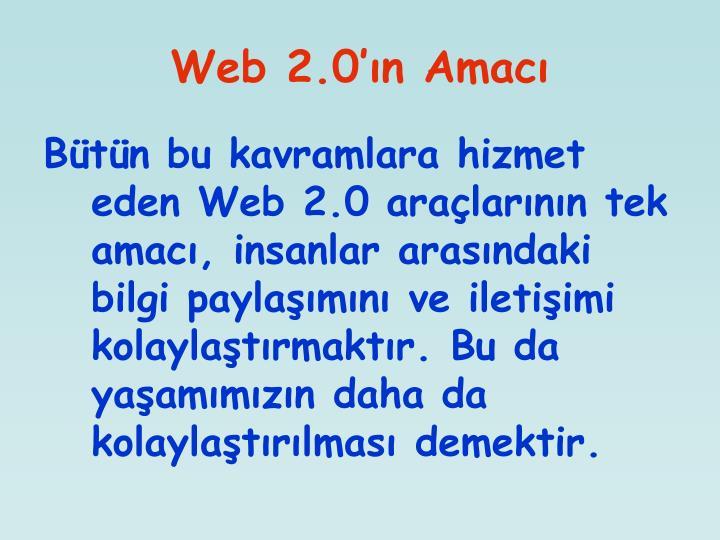 Web 2.0'ın Amacı