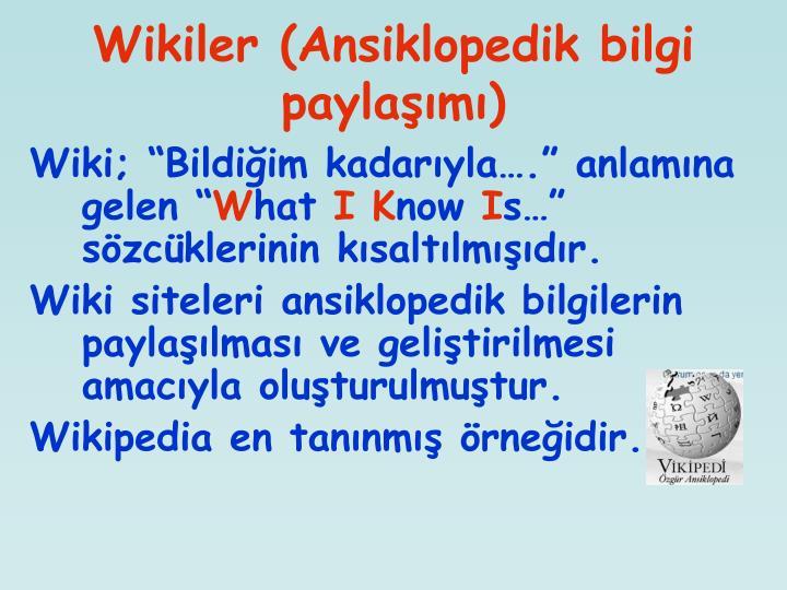 Wikiler (Ansiklopedik bilgi paylaşımı)