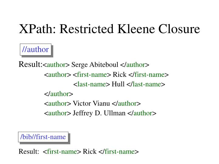 XPath: Restricted Kleene Closure