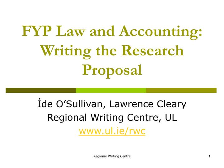 fyp law and accounting writing the research proposal n.