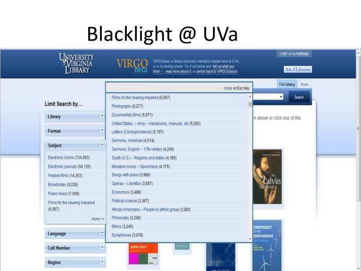 Blacklight @ UVa