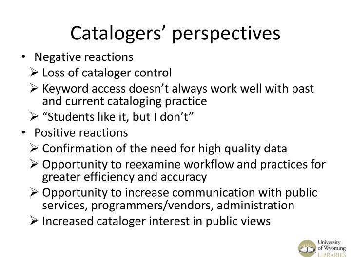 Catalogers' perspectives