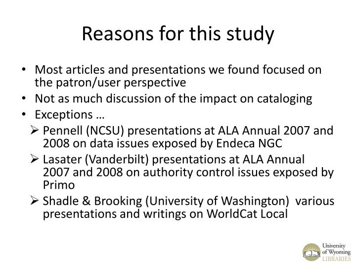 Reasons for this study