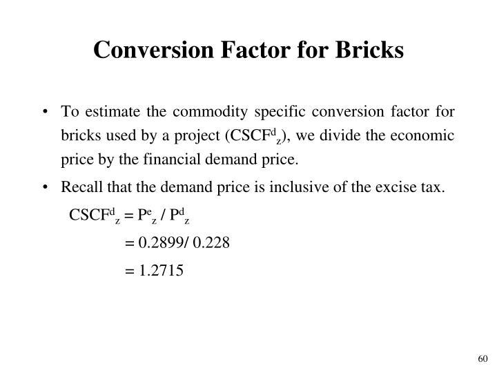 Conversion Factor for Bricks