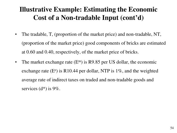 Illustrative Example: Estimating the Economic Cost of a Non-tradable Input (cont