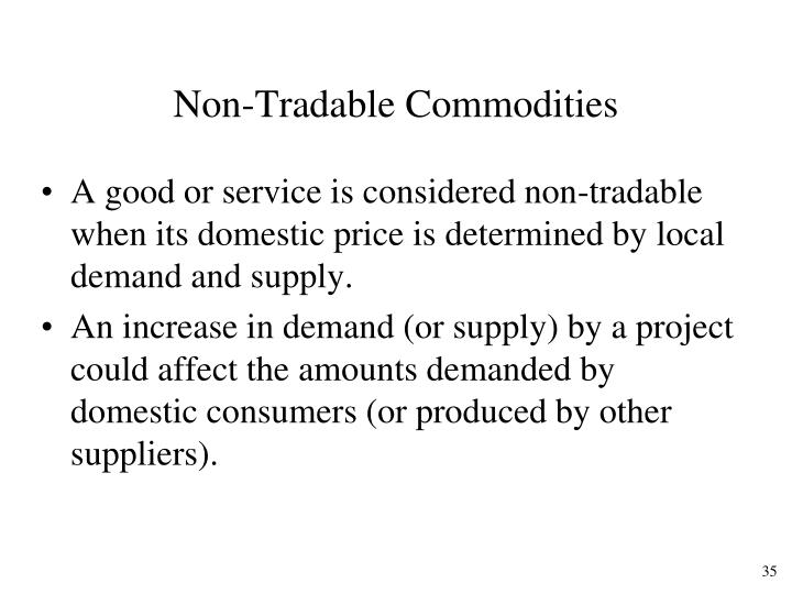 Non-Tradable Commodities